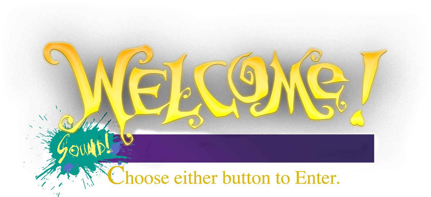 Welcome! Choose either button to enter